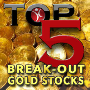 Top Five Gold Stocks Breaking-Out: $SWC $ASM $FCX $GOLD $NEM