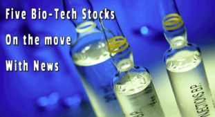 Top Five BioTech Stocks With News Out Recently