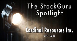 Today's StockGuru Spotlight: Cardinal Resources, Inc. $CDNL – Up as much as 160% Today