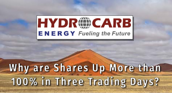 With Little Buzz, Why is $HECC – Hydrocarb Energy Corporation – Up 103% in Just Three Trading Days?