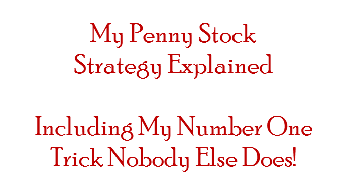 The Best Penny Stock Strategy